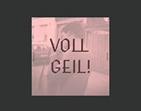 Voll Geil!