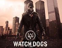 "Watch Dogs ""Game"" Unoffical poster"