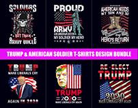 Trump & American Soldier T-Shirts Design Bundle