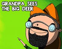 Grandpa Sees The Big Deer