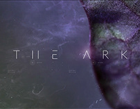 The Ark: Title Sequence