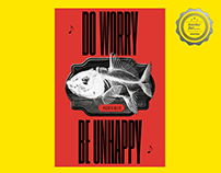 Do Worry, be unhappy (Poster)