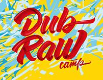 DUB RAW camp 2016