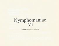 Nymphomaniac V.1 - visual n typo revisitation