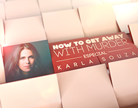 How to Get Away With Murder - Especial Karla Souza Pack
