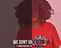 We Dont Vibe Clothing !