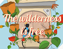 The wilderness is free.