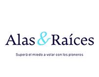 Alas & Raíces