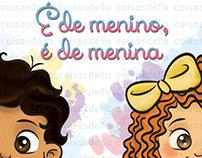 """Ilustrações para o livro """" É de menino, é de Menina"""""""