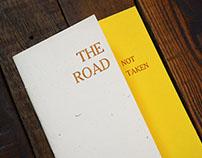 The Road Not Taken Letterpress Chapbook