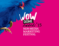WOW DONE AWARDS / Non-media marketing festival