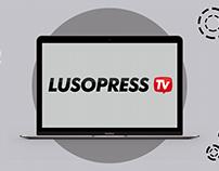 LUSOPRESS TV | Rebranding & Website