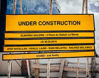 UNDER CONSTRUCTION - Galerie El Marsa