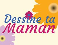 """Dessine ta Maman"" - Communication visuelle"