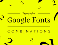 Typography: Google Fonts Combinations - Volume 2