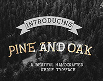 Pine and Oak Type Family