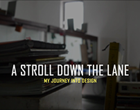 A Stroll Down The Lane - Short Film