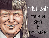 "Donald Trump ""This Is Sh*t N' Fascism"""
