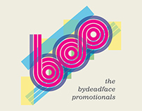 The bydeadface promotionals