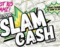 Slam That Cash