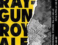 Raygun Royale Gig Posters