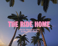 The Ride Home: Music Video