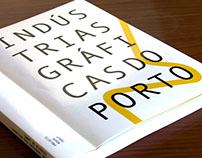Indústrias Gráficas do Porto: A Project Logbook