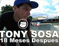 CORTO DOCUMENTAL TONY SOSA 18 MESES DESPUES - Ep. #04