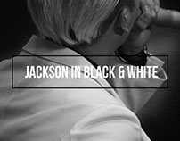 JACKSON IN BLACK & WHITE