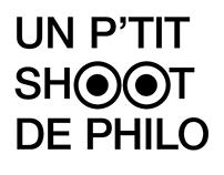 Un P'tit Shoot de Philo