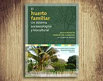 El huerto familiar. Un sistema socioecológico
