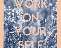 YOU WORK ON YOURSELF