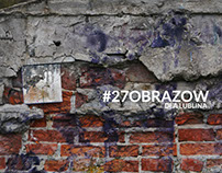 27 obrazow dla Lublina / 27 paintings for Lublin