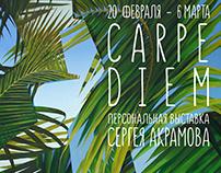 "Solo exhibition ""CARPE DIEM"""