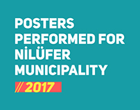 Posters performed for Nilüfer Municipality // 2017
