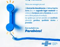 Campanha Interna para a Central de Atendimento - Sebrae