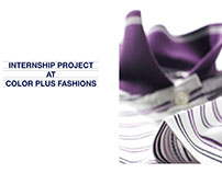 INTERNSHIP PROJECT AT COLOR PLUS FASHIONS