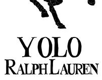 Yolo. Ralph Lauren.