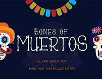 Bones of Muertos
