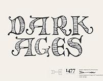 Dark Ages Typeface Design