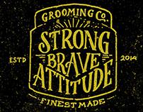 Strong Brave Attitude