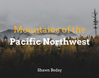 Mountains of the Pacific Northwest | Shawn Boday