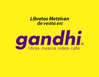 Metzican en Librerías Gandhi