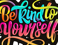 'Be Kind To Yourself'
