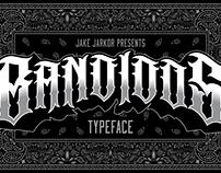 BANDIDOS - TYPEFACE