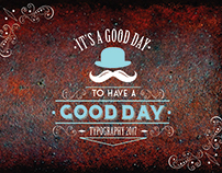 It's A Good Day Typography