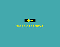 Tigre Casanova / REBRAND & STRATEGY
