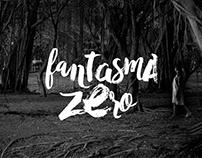 Fantasma Zero