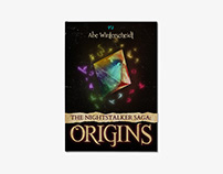 Book Cover - The Nightstalker Saga: Origins // Abe W.