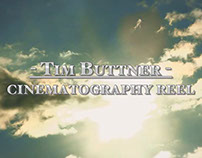 Tim Buttner - 2015 Cinematography Reel